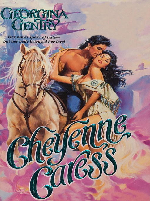 Title details for Cheyenne Caress by Georgina Gentry - Wait list