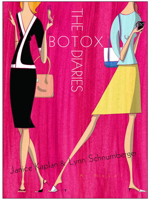 Title details for The Botox Diaries by Janice Kaplan - Available