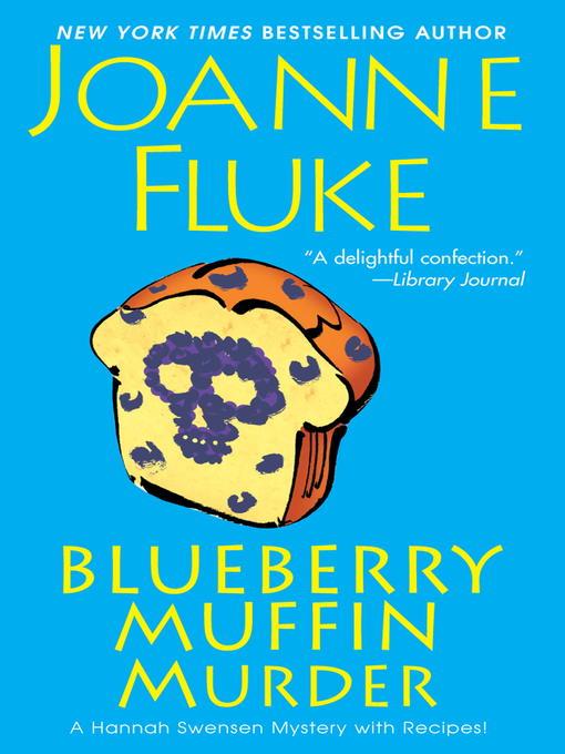 Title details for Blueberry Muffin Murder by Joanne Fluke - Wait list