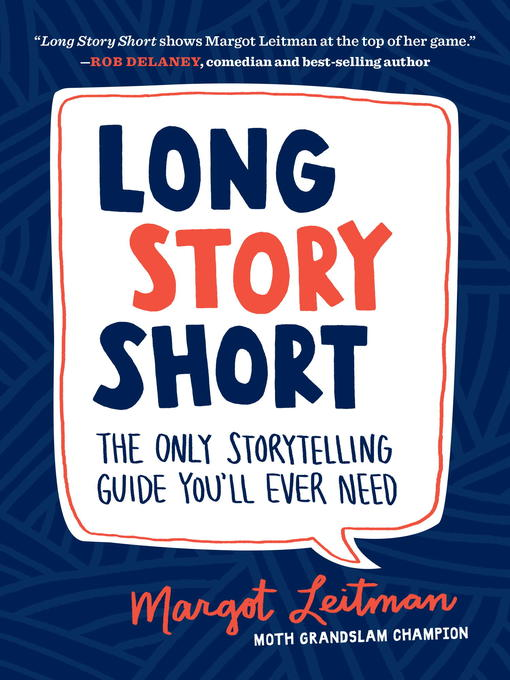 Title details for Long Story Short by Margot Leitman - Available