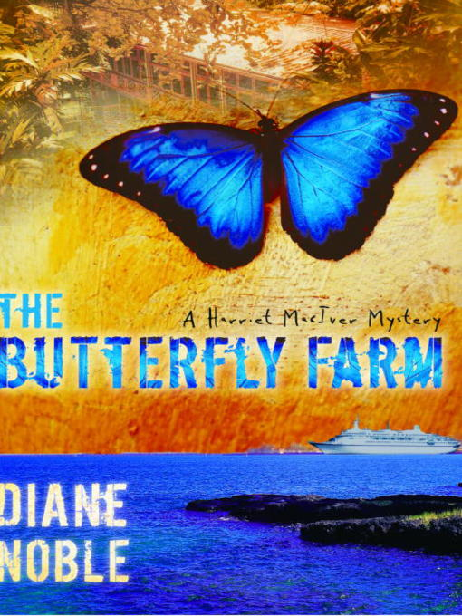 Title details for The Butterfly Farm by Diane Noble - Available