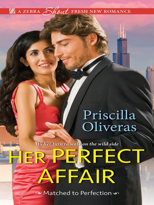 Title details for Her Perfect Affair by Priscilla Oliveras - Wait list