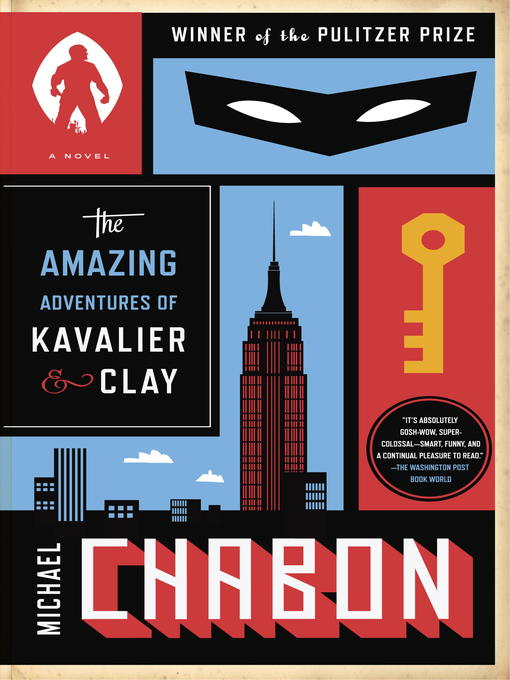 Title details for The Amazing Adventures of Kavalier & Clay (with bonus content) by Michael Chabon - Wait list