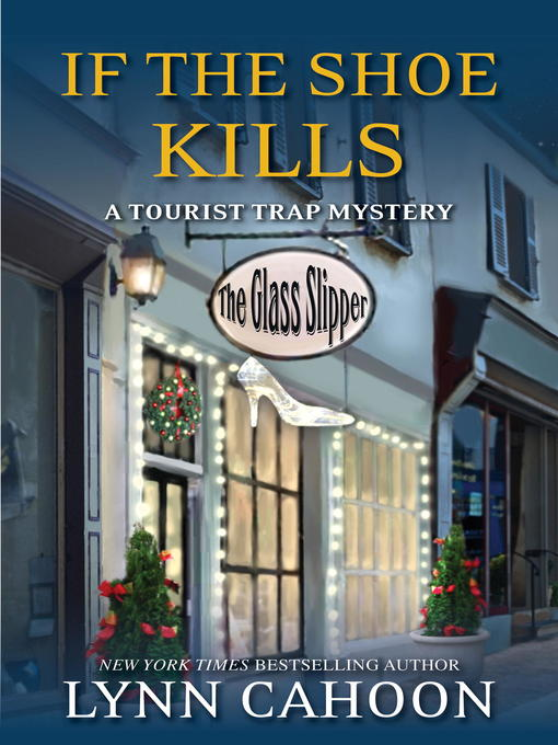 Title details for If the Shoe Kills by Lynn Cahoon - Available