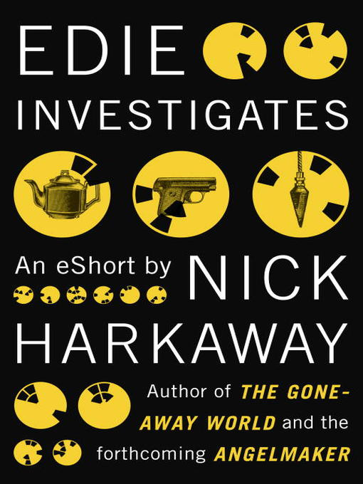 Title details for Edie Investigates by Nick Harkaway - Available