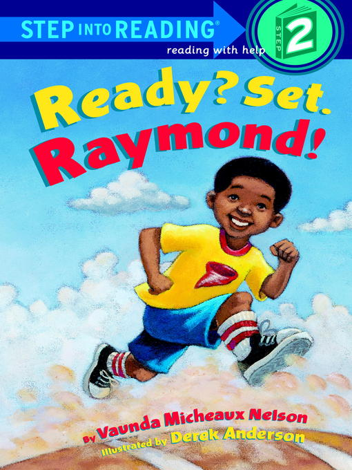 Title details for Ready? Set. Raymond! by Vaunda Nelson - Available