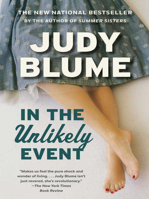 Title details for In the Unlikely Event by Judy Blume - Available