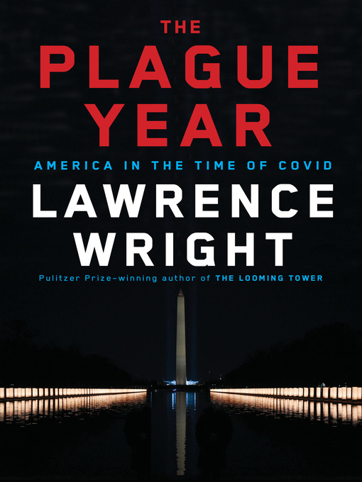 Title details for The Plague Year by Lawrence Wright - Available
