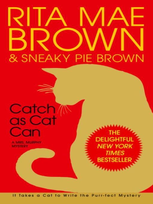 Title details for Catch as Cat Can by Rita Mae Brown - Available