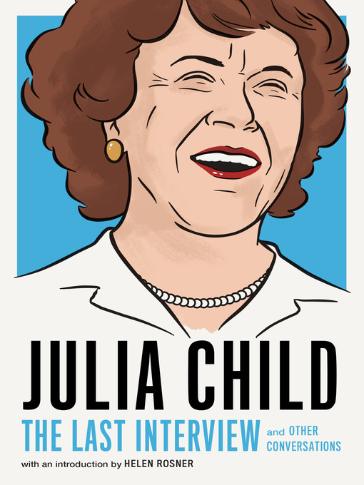 Title details for Julia Child by Julia Child - Available