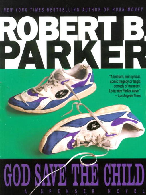 Title details for God Save the Child by Robert B. Parker - Available