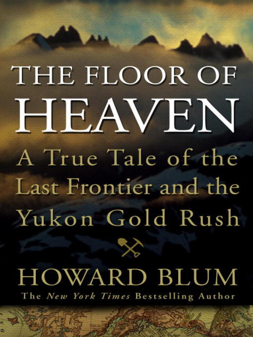 Title details for The Floor of Heaven by Howard Blum - Available