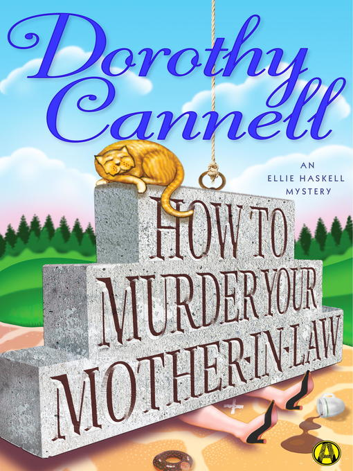 Title details for How to Murder Your Mother-In-Law by Dorothy Cannell - Available