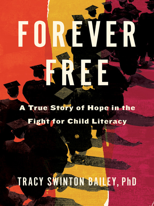 Title details for Forever Free by Tracy Swinton Bailey - Available