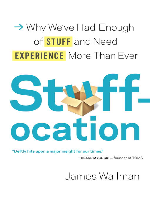 Title details for Stuffocation by James Wallman - Available