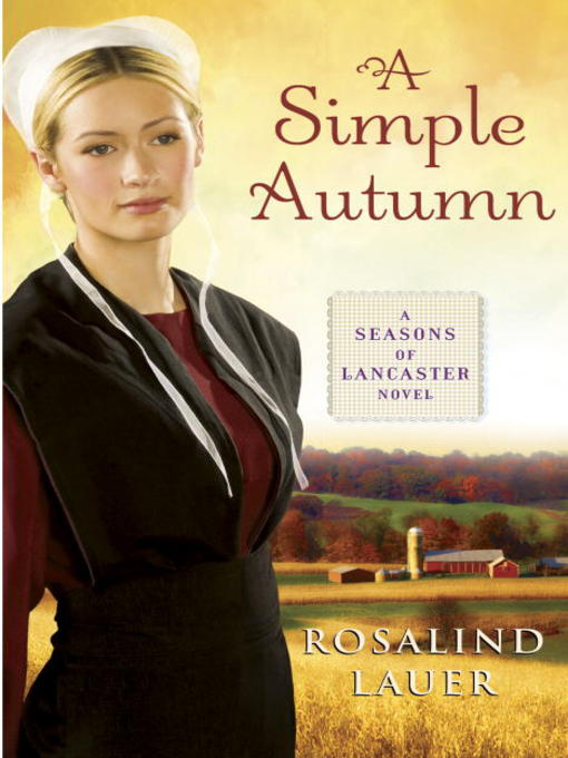 Title details for A Simple Autumn by Rosalind Lauer - Available