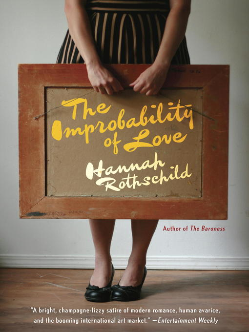 Title details for The Improbability of Love by Hannah Rothschild - Wait list