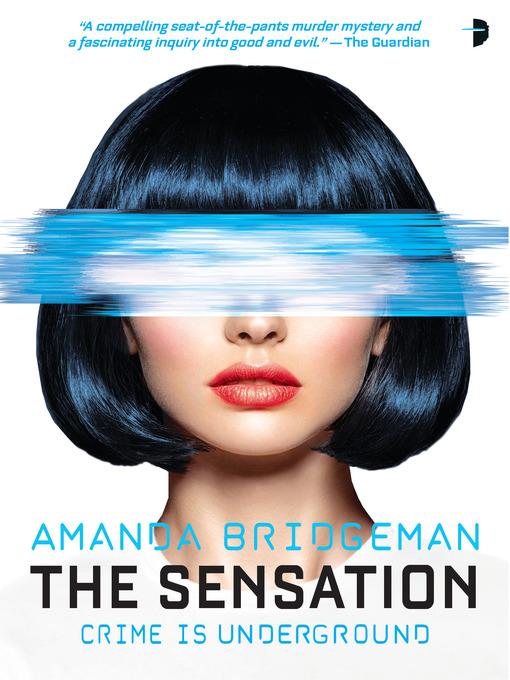 Title details for The Sensation by Amanda Bridgeman - Available