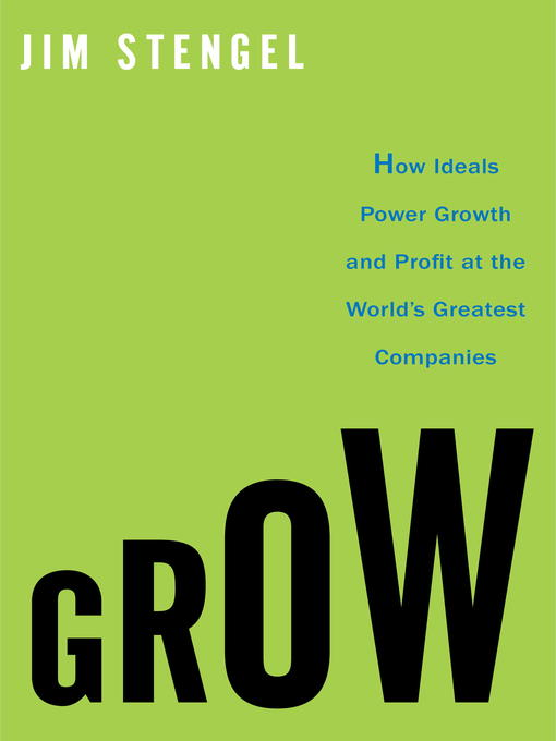 Title details for Grow by Jim Stengel - Available