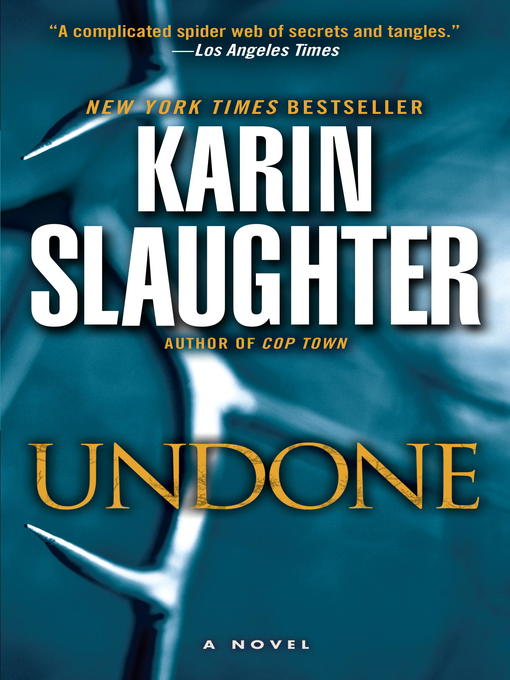 Title details for Undone by Karin Slaughter - Available
