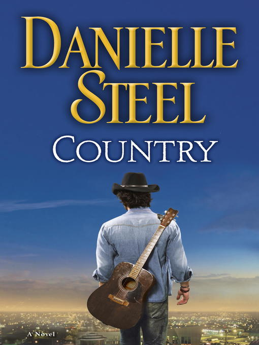 Title details for Country by Danielle Steel - Available