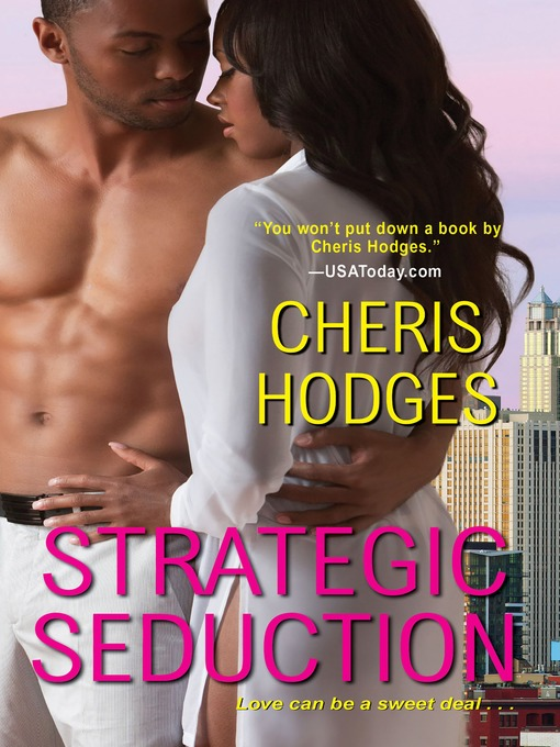 Title details for Strategic Seduction by Cheris Hodges - Wait list