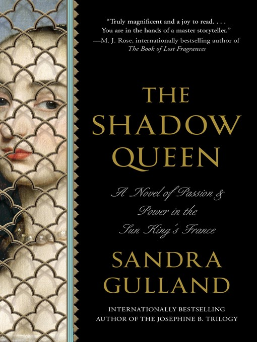 Title details for The Shadow Queen by Sandra Gulland - Available
