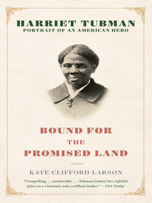 Title details for Bound for the Promised Land by Kate Clifford Larson - Available