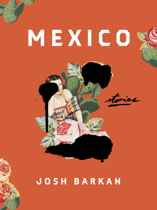 Title details for Mexico by Josh Barkan - Wait list