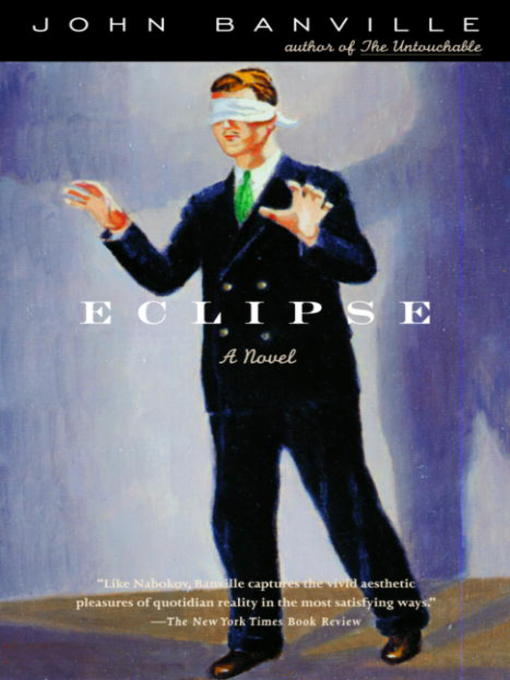 Title details for Eclipse by John Banville - Available