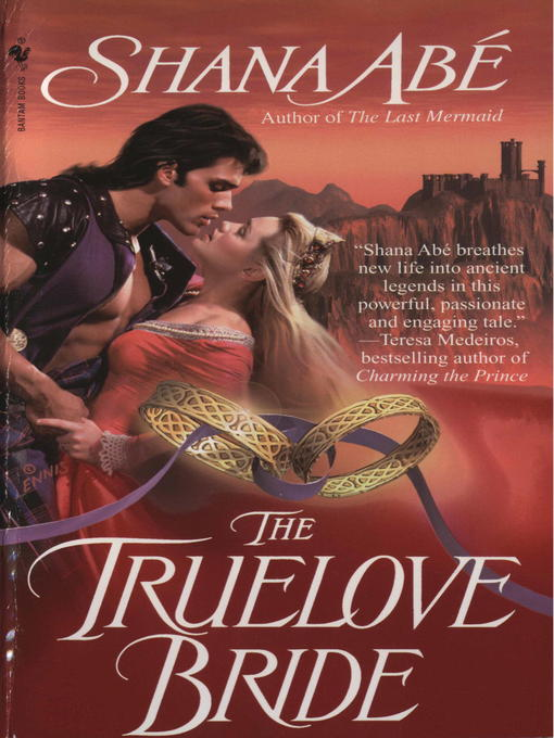 Title details for The Truelove Bride by Shana Abé - Available
