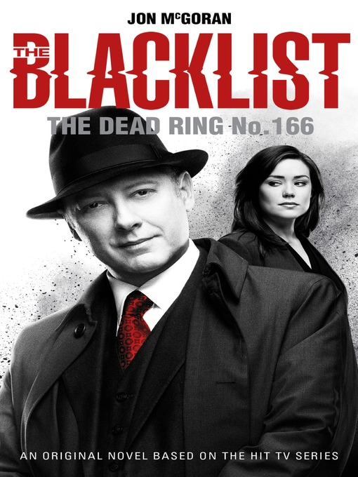 Title details for The Blacklist--The Dead Ring No. 166 by Jon McGoran - Available
