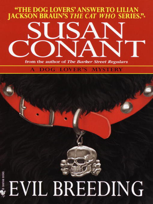 Title details for Evil Breeding by Susan Conant - Available