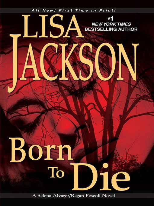 Title details for Born to Die by Lisa Jackson - Wait list