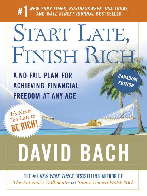 Title details for Start Late, Finish Rich by David Bach - Available
