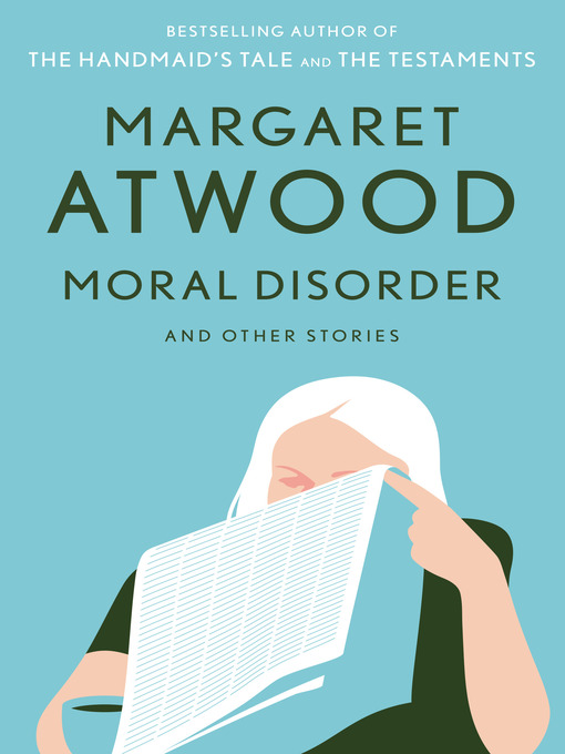Title details for Moral Disorder and Other Stories by Margaret Atwood - Wait list