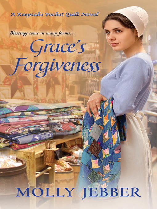 Title details for Grace's Forgiveness by Molly Jebber - Available