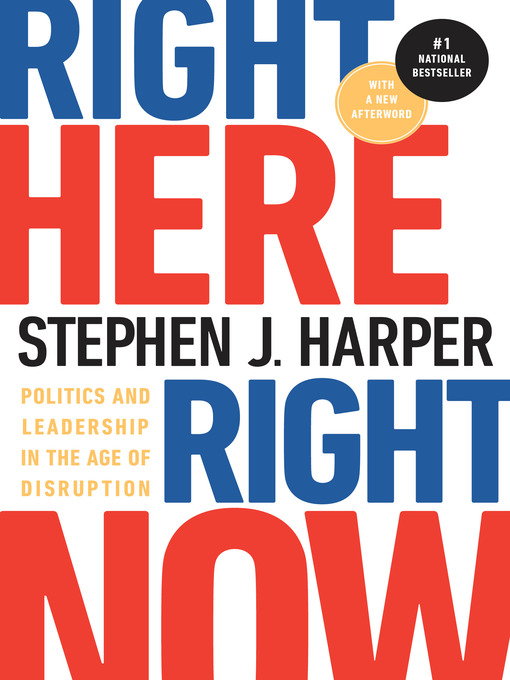 Title details for Right Here, Right Now by Stephen J. Harper - Wait list