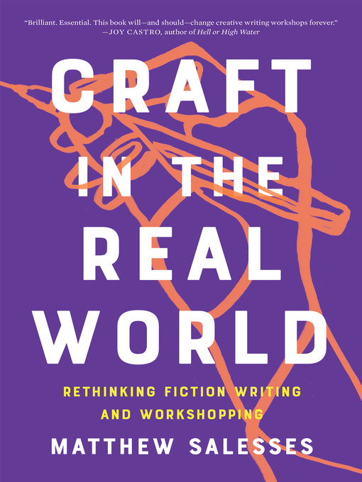 Title details for Craft in the Real World by Matthew Salesses - Available