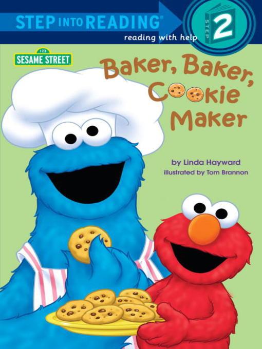 Title details for Baker, Baker, Cookie Maker by Linda Hayward - Available