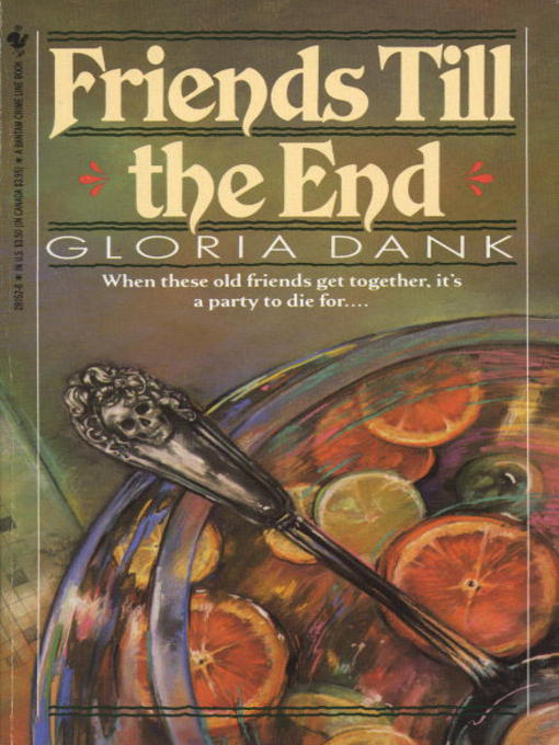 Title details for Friends till the End by Gloria Dank - Available