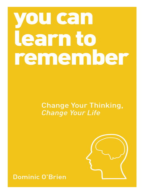 Title details for You Can Learn to Remember by Dominic O'Brien - Available