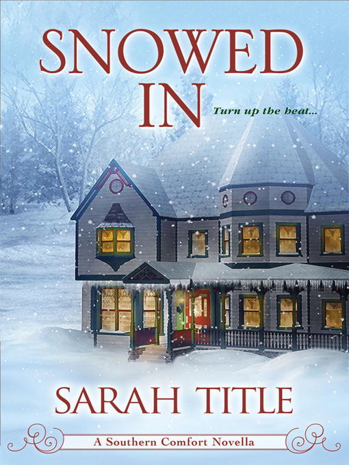 Title details for Snowed In by Sarah Title - Wait list
