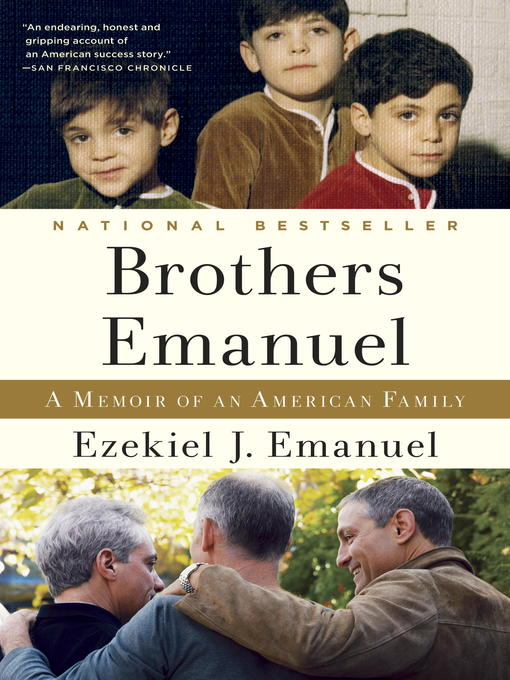 Title details for Brothers Emanuel by Ezekiel J. Emanuel - Available