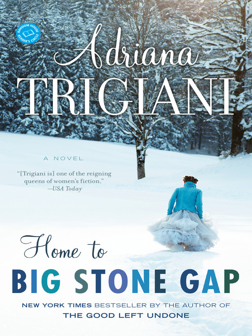 Title details for Home to Big Stone Gap by Adriana Trigiani - Available
