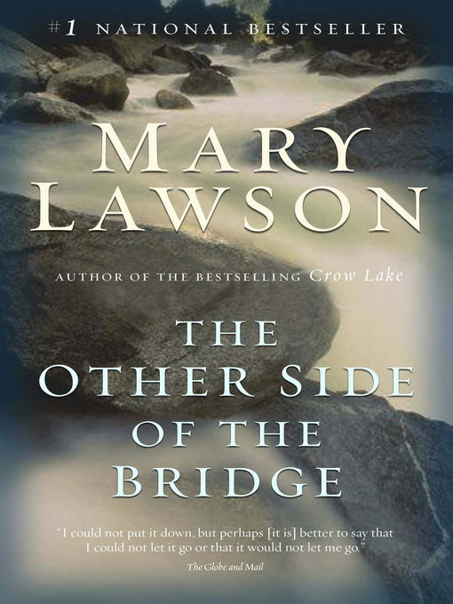 Title details for The Other Side of the Bridge by Mary Lawson - Wait list