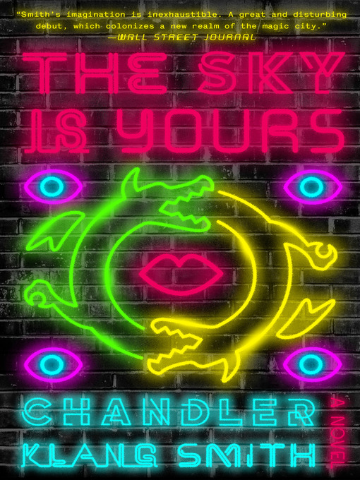 Title details for The Sky Is Yours by Chandler Klang Smith - Wait list