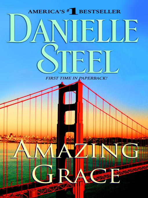 Title details for Amazing Grace by Danielle Steel - Available