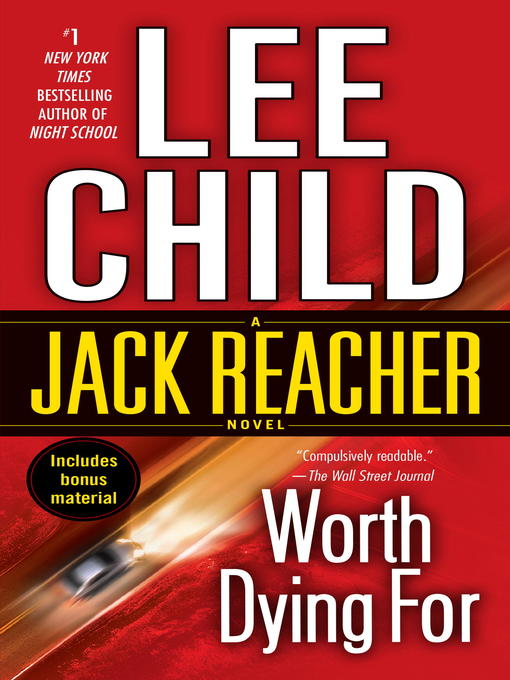 Title details for Worth Dying For by Lee Child - Wait list