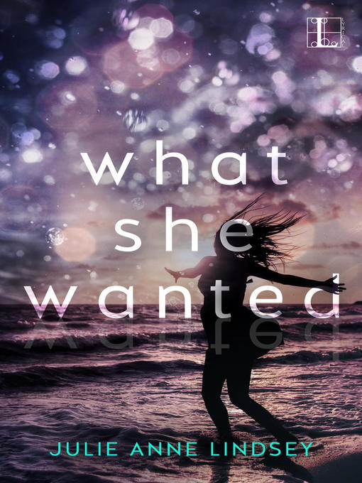 Cover of What She Wanted